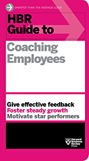 Hbr Guide To Coaching Employees Hbr Guide Series English Edition Harvard Business Review Business And Economics Business Book Summaries