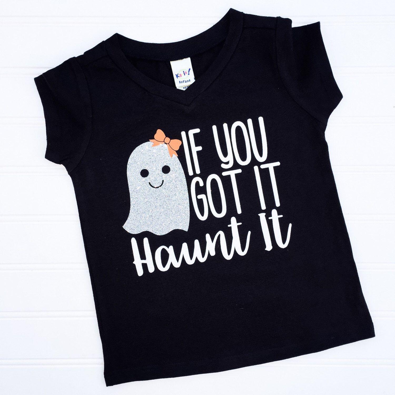 If You Got It Haunt It, Halloween Tshirt, Halloween, Ghost