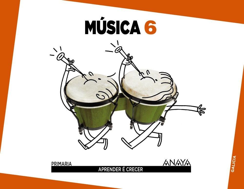 Música 6 Primaria Galicia Aprender é crecer Ediciones A