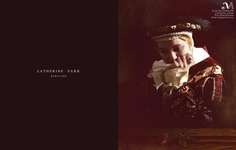 Catherine Parr / Photography: Milena Murawska / Model: Aleksandra Popowicz