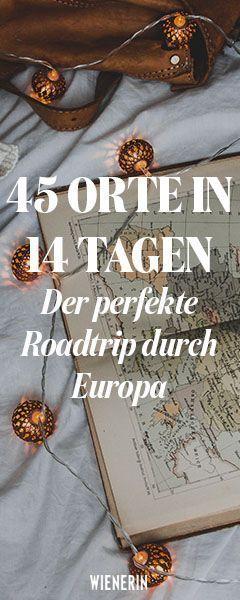 Jemand hat den perfekten Roadtrip durch Europa berechnet | Wienerin #wanderlust