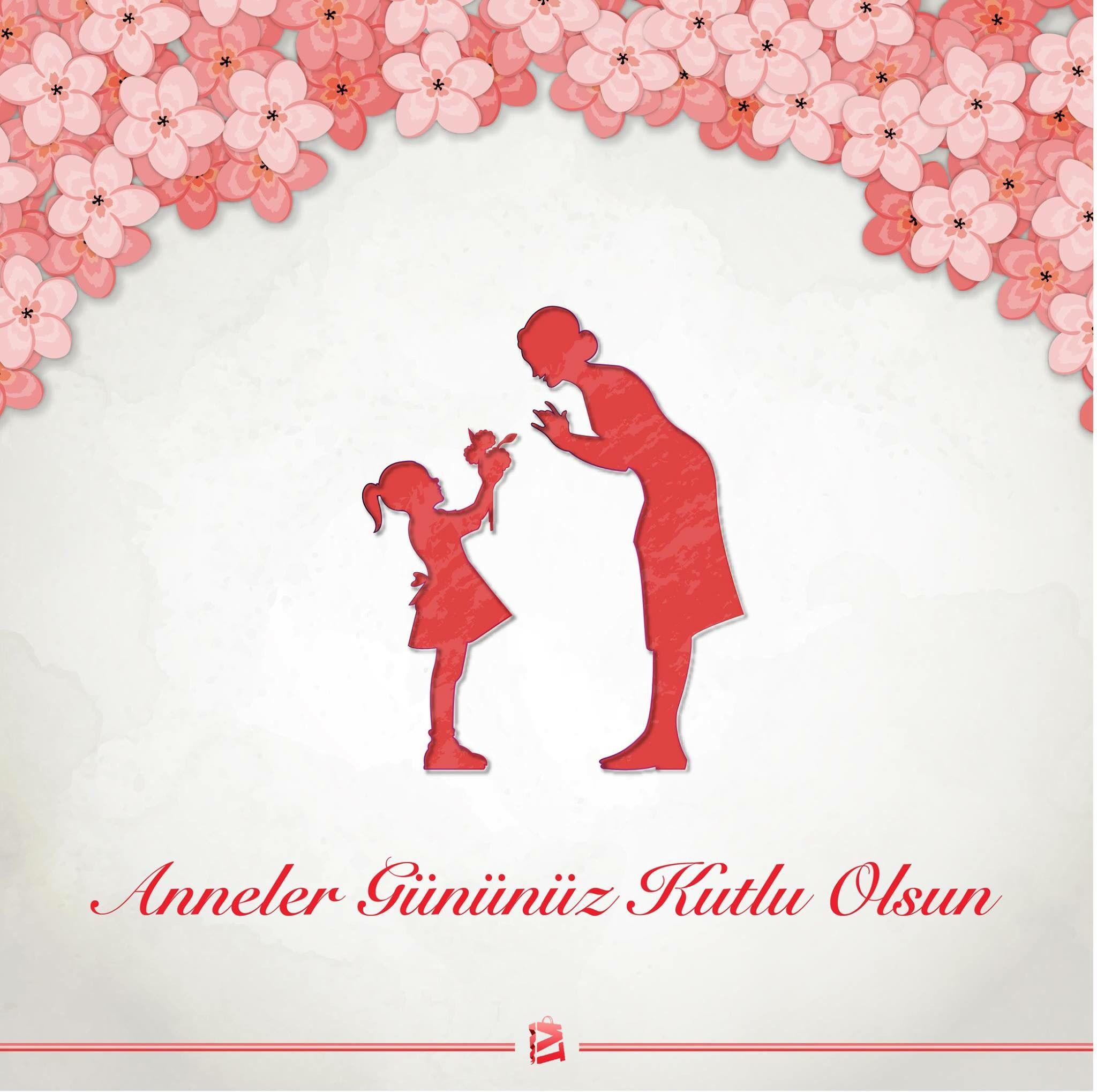 Tüm Annelerimizin Anneler Günü Kutlu Olsun.
