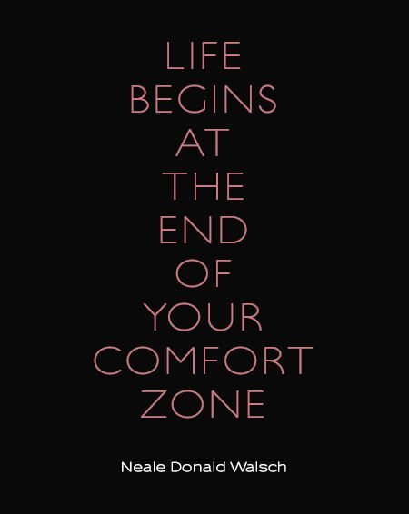 Preciously Me blog : Life begins at the end of your comfort zone