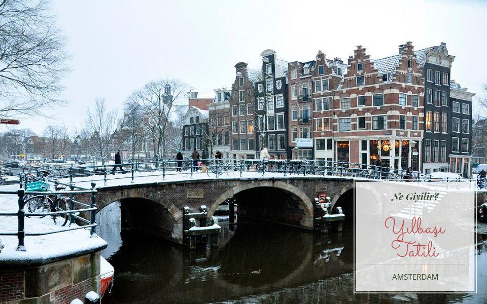 Fazla Uzaklaşmak İstemeyenlere Yılbaşında Amsterdam