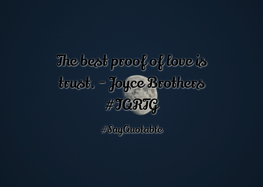 Genial Quotes About The Best Proof Of Love Is Trust.   Joyce Brothers #IQRTG With.  Hd WallpaperWallpapersBest ...