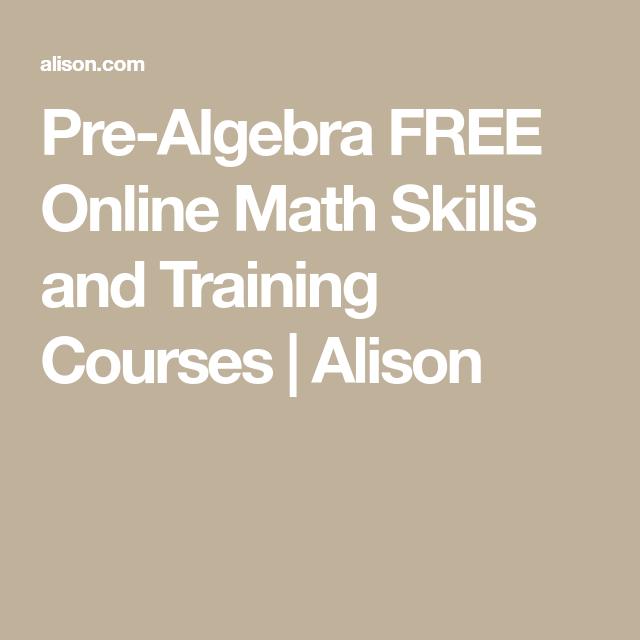 Pre-Algebra FREE Online Math Skills and Training Courses | Alison ...