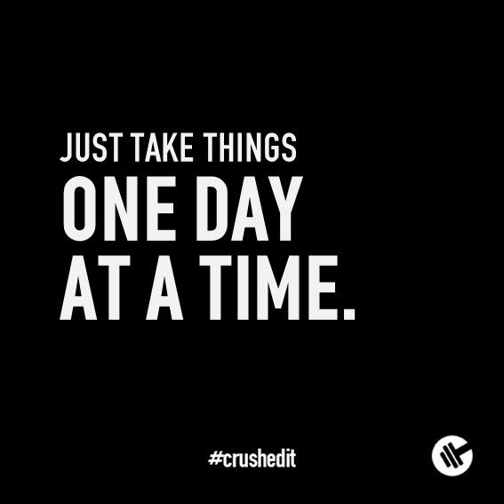 Just Take Things One Day At A Time Fitness Quote Motivation Gym
