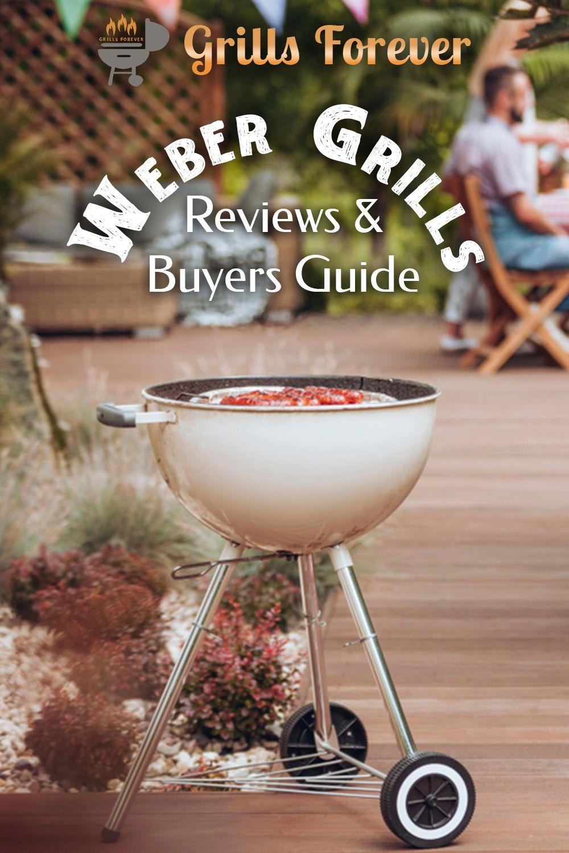 Top 10 Weber Grills June 2020 Reviews Buyers Guide Grills Forever Grilling Weber Charcoal Grill Weber Grill
