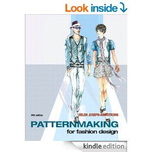 Amazon Com Patternmaking For Fashion Design 5th Edition Ebook Helen Joseph Armstrong Kindle Store Fashion Design Books Patternmaking Fashion Books