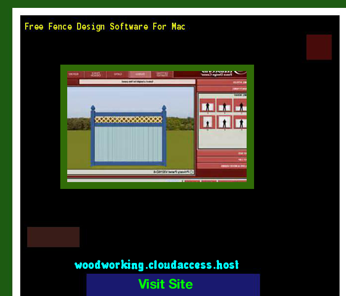 Free Fence Design Software For Mac 204113 Woodworking Plans And Projects