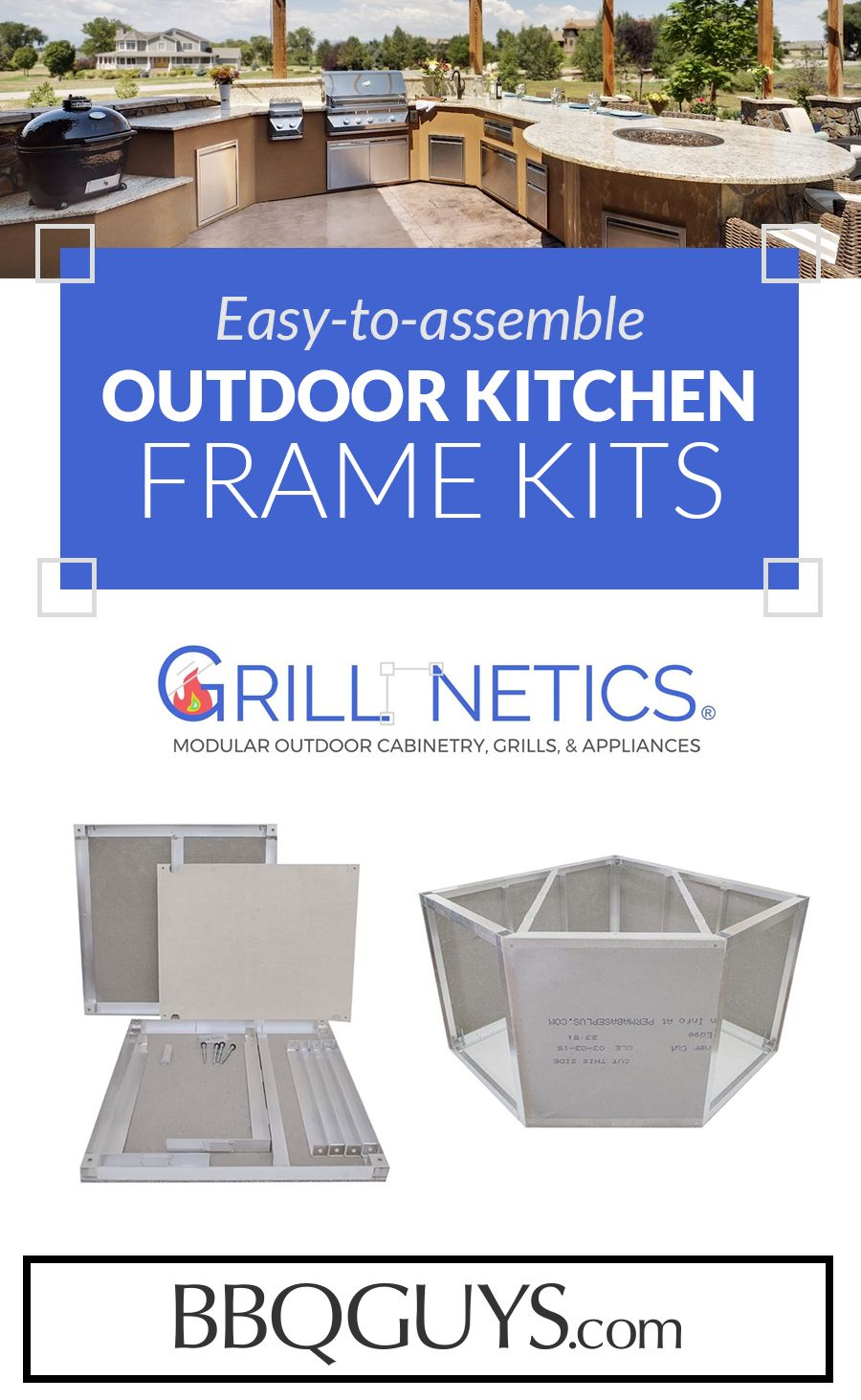 Diy The Outdoor Kitchen You Ve Always Wanted With Grillnetics A Wide Array Of Easy To Attach Outdoor Kitchen Frame Kits Mix And Match Modular Outdoor Kitchens Outdoor Kitchen Design Bbq