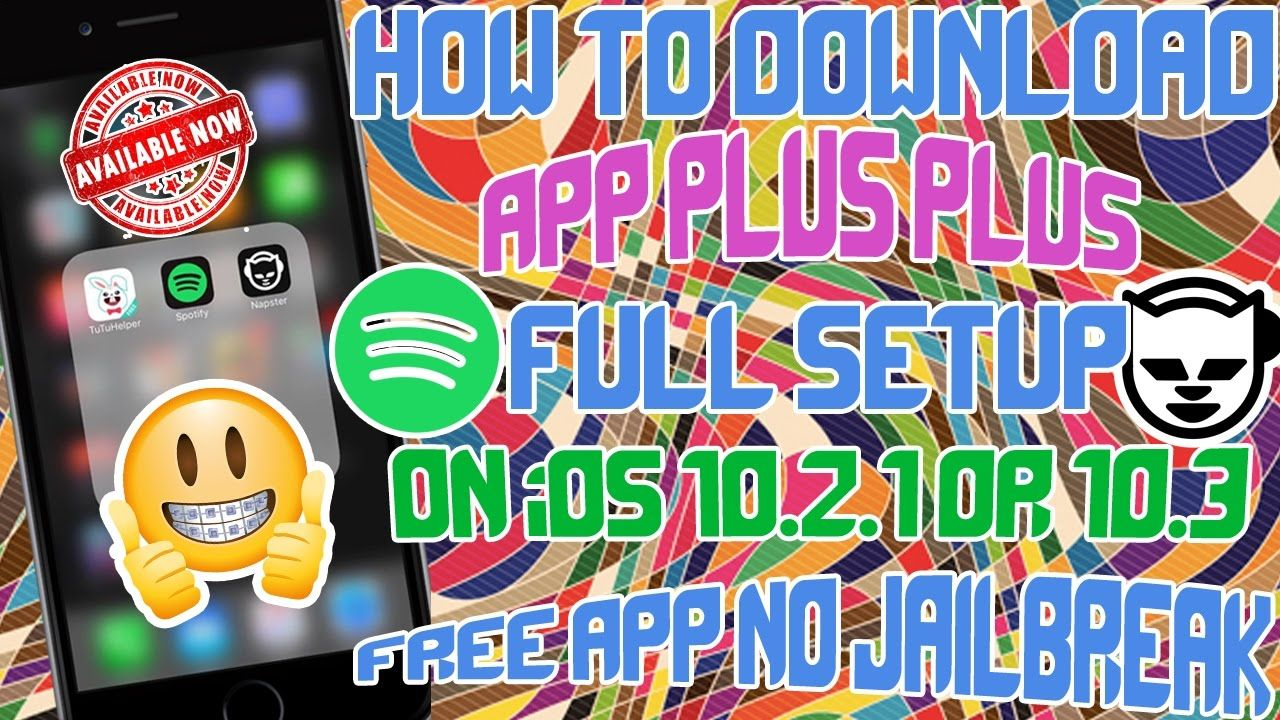 NEW How to Install App++ Spotify/Napster FREE iOS 9/1010