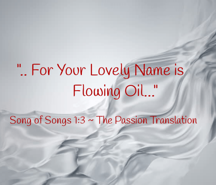 His Name Is Flowing Oil Names Travel Dreams Flow
