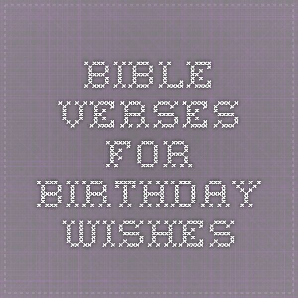 Bible Verses For Birthday Wishes