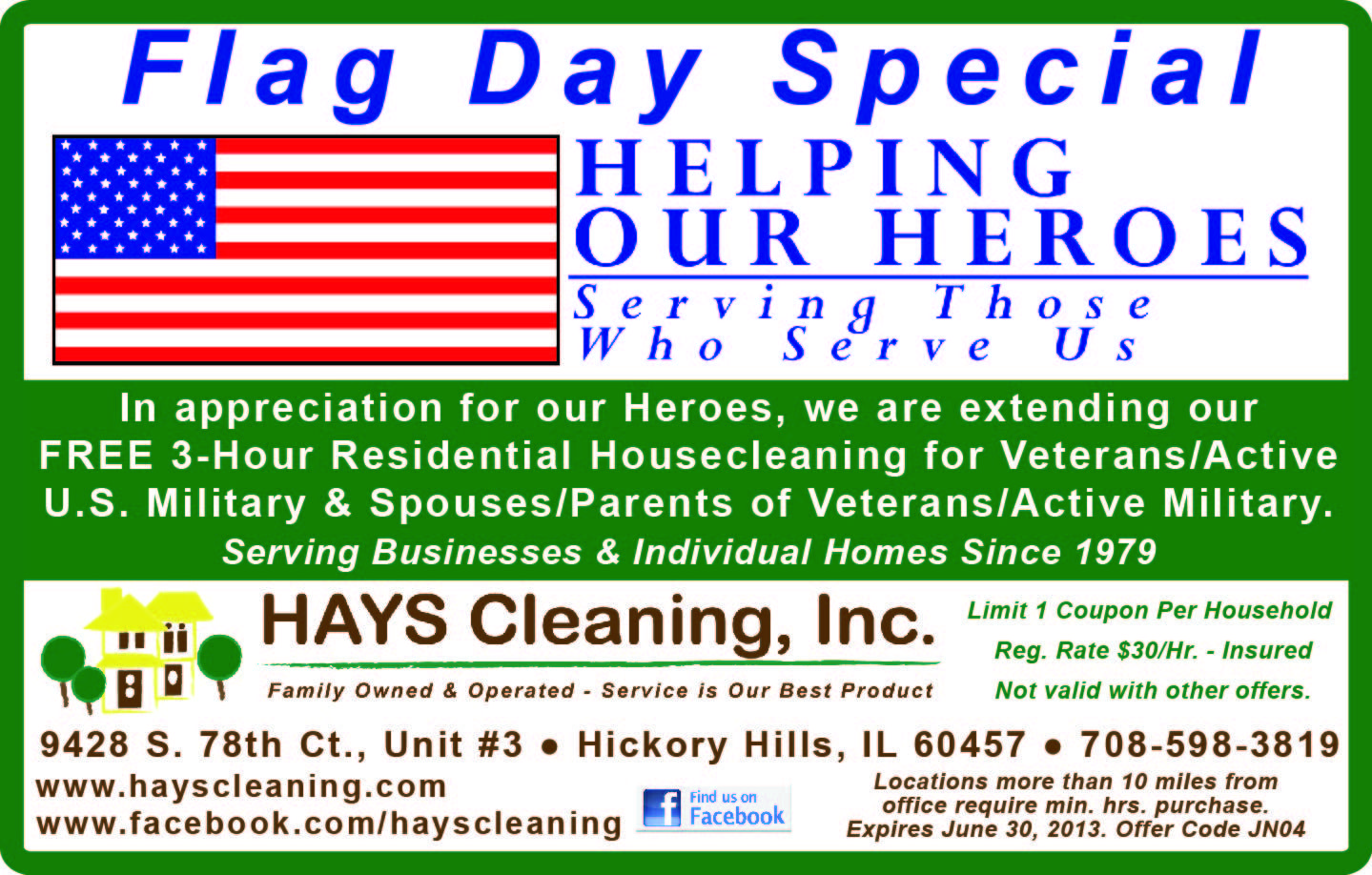 In Honor Of Flag Day Our Memorial Day Special Will Continue Free 3 Hour Residential Housecleaning For Veterans Clean House Military Spouse Cleaning Household