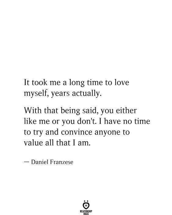 It Took Me A Long Time To Love