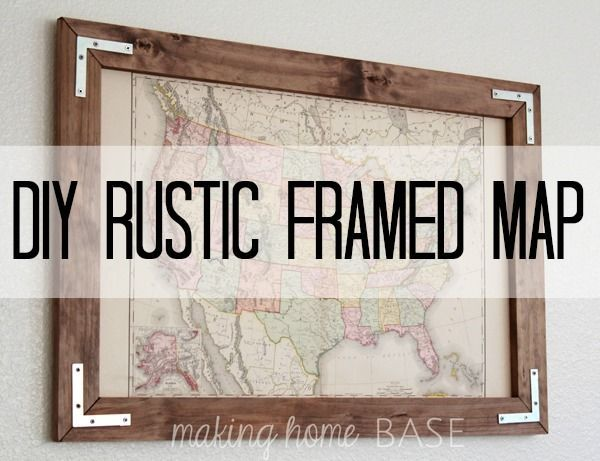 Diy Rustic Frame Frame A Vintage Map For A Rustic Look Rustic Frames Rustic Diy Framed Maps