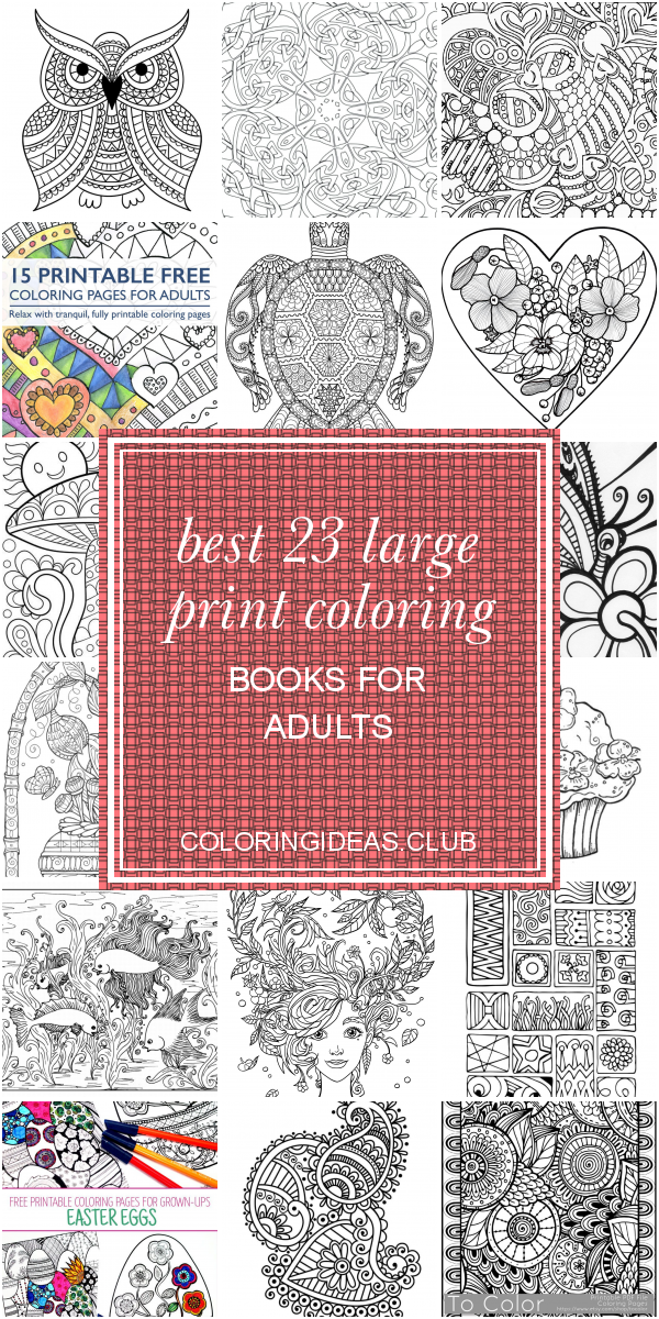 Best 23 Large Print Coloring Books For Adults Coloring Pages Coloring Books Free Printable Coloring Pages