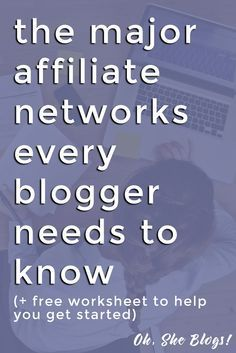 The Major Affiliate Networks Every Blogger Needs to Know