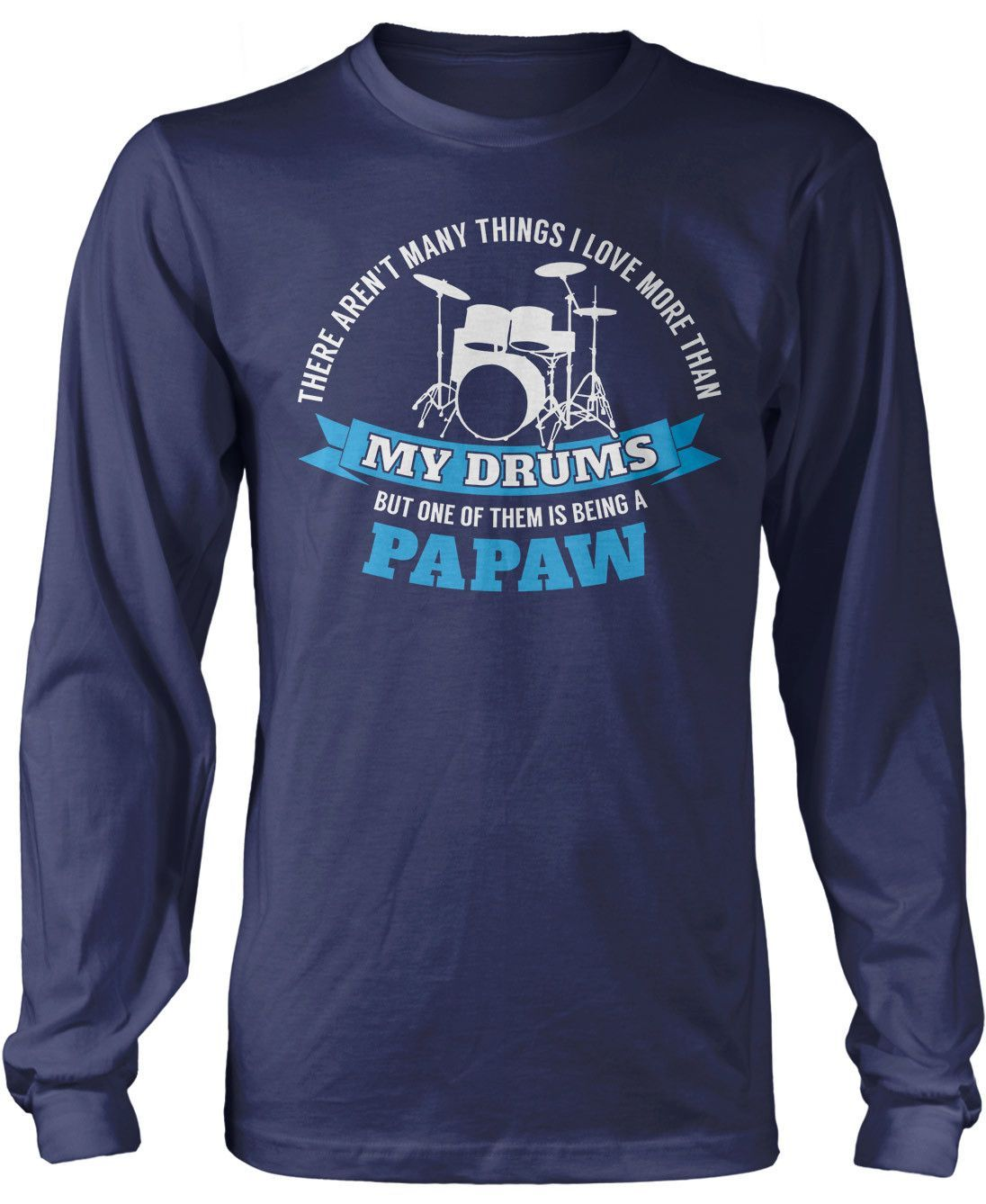 This Papaw Loves His Drums