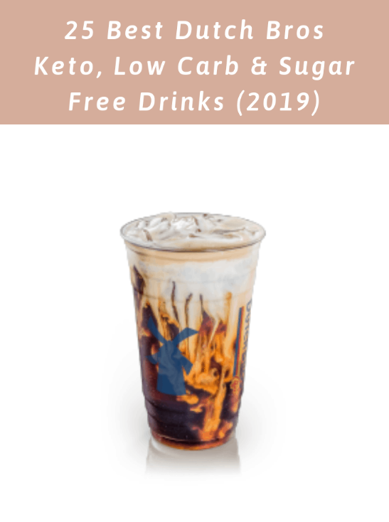 25 Best Dutch Bros Keto, Low Carb, Sugar Free Drinks (2019) - Health & Wellness Promoter #dutchbros 25 Best Dutch Bros Keto, Low Carb, Sugar Free Drinks (2019) - Health & Wellness Promoter #dutchbros