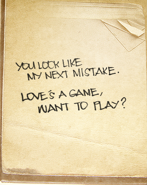 You Look Like My Next Mistake Loves A Game Want To Play Blank Etaylor Swift