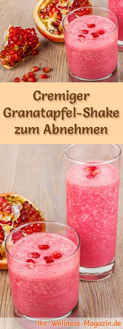 granatapfel shake smoothie abnehmshake zum selber machen gesunde gerichte pinterest. Black Bedroom Furniture Sets. Home Design Ideas
