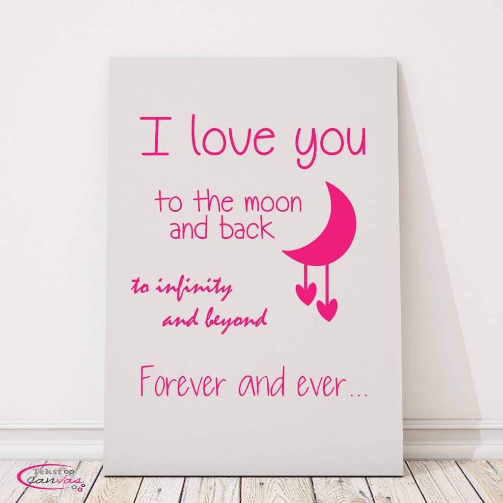 Tekst Op Canvas I Love You To The Moon And Back Tekstopcanvas Mooie Muurdecoratie Door De Baby Of Kinderkamer Teksten Muurschildering Muurdecoratie
