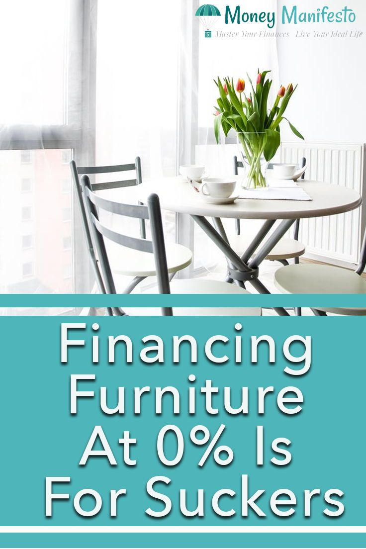I M Always Amazed How These Interest Free Financing Offers For Furniture Are For A Limited Time Because The St Financing Furniture Furniture Disposal Furniture