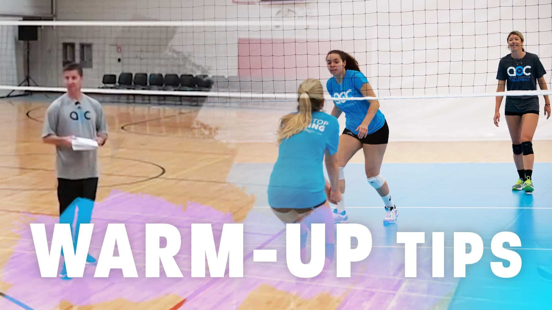Warm Up Tips The Art Of Coaching Volleyball Coaching Volleyball Warmup Coaching