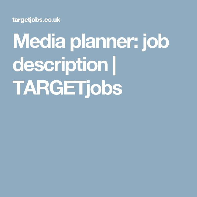 Media Planner Job Description  Targetjobs  Media Profession