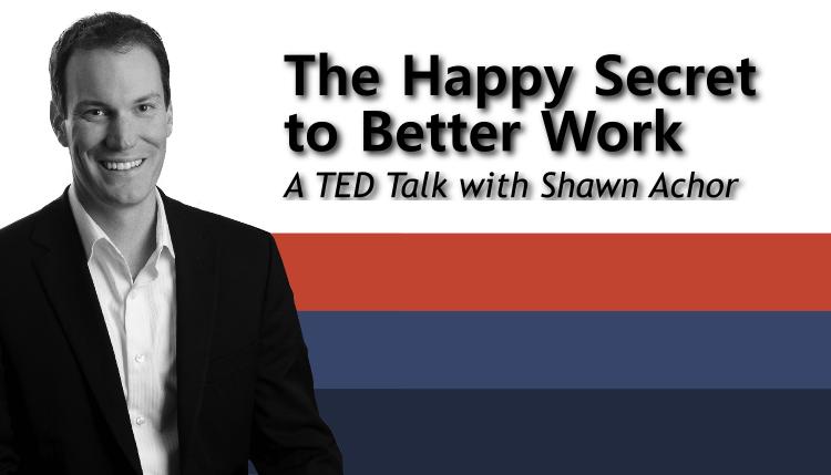 Ted talk happiness advantage