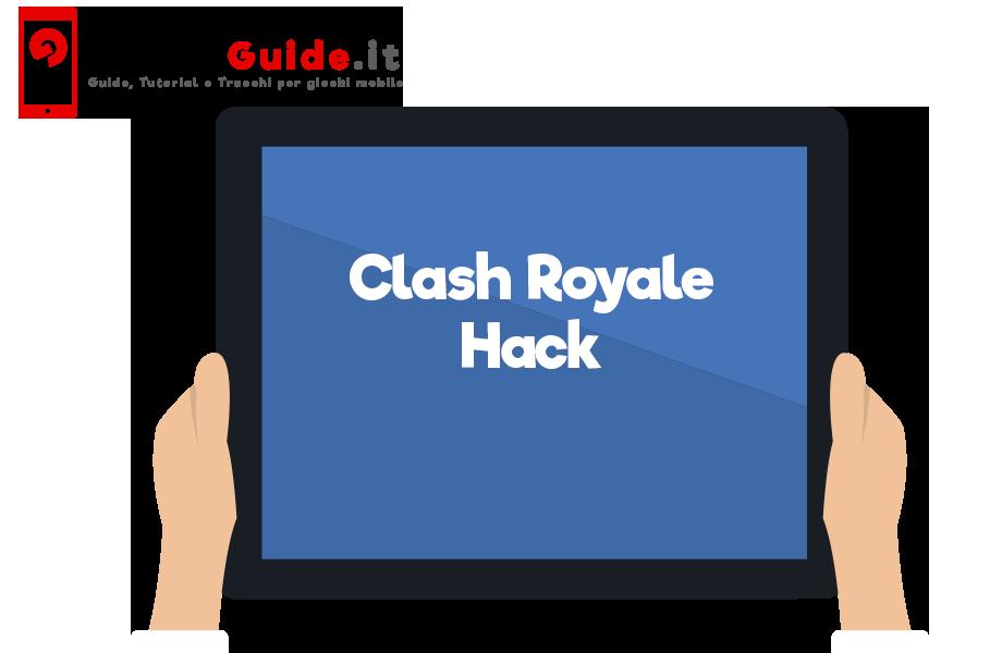 Clash Royale Hack Glitch Guida Livellatrice