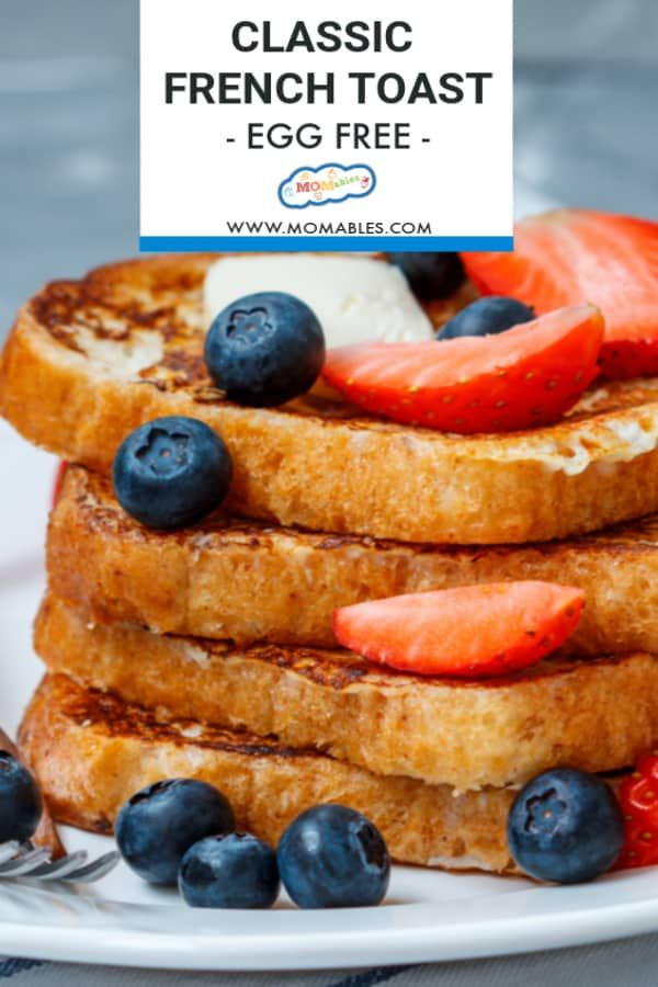Egg Free French Toast Recipe In 2020 Eggless Recipes Toast Recipes French Toast Recipe