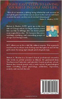Mastering the Psychology of Golf with Emotional Core Therapy: Robert Moylan: 9781507700105: Amazon.com: Books