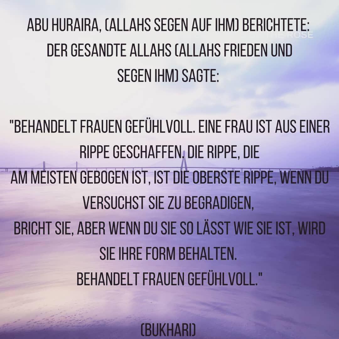 Behandelt die Frauen gut ❤ #islam #liebe #ramadan #hadith