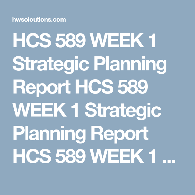 Hcs  Week  Strategic Planning Report Hcs  Week  Strategic