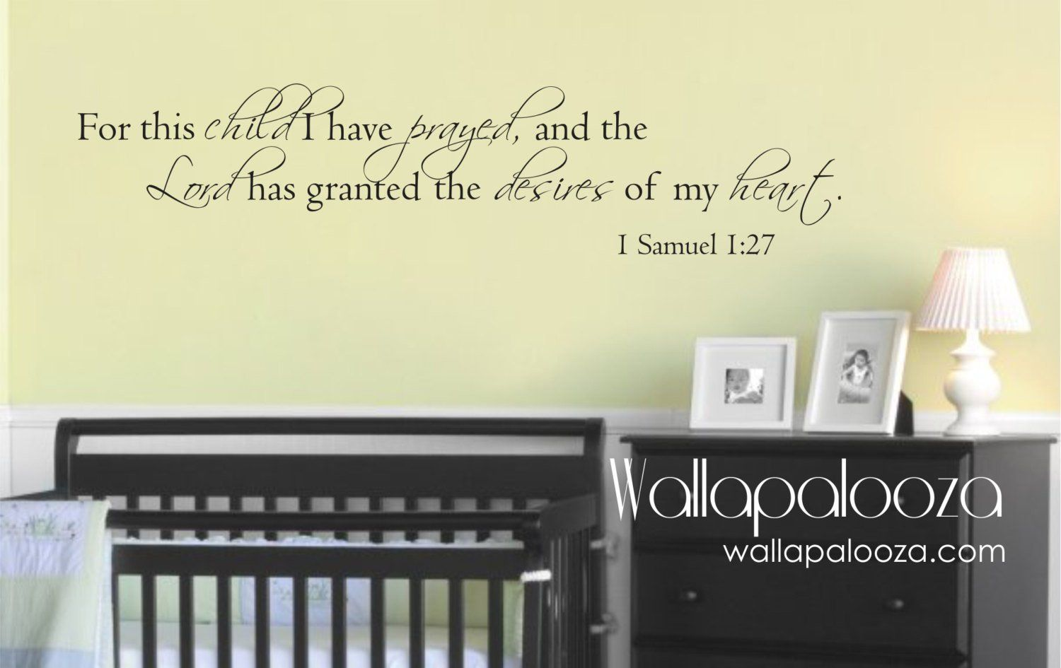 For this Child We Prayed - Nursery Wall Decal - 1 Samuel 1:27 ...