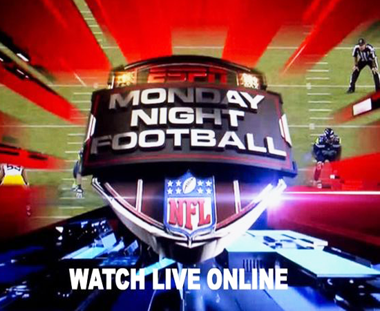 Watch Monday Night Football Live Streaming NFL Free Online