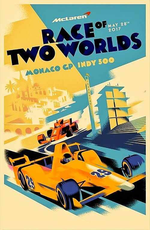 Mclaren race of two worlds poster for 2017 indy 500