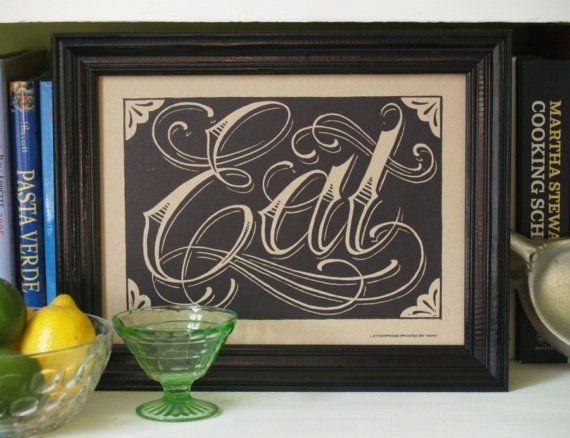 Eat, Handprinted Letterpress Poster