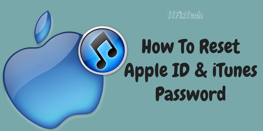 How To Reset And Change Apple ID And iTunes Password
