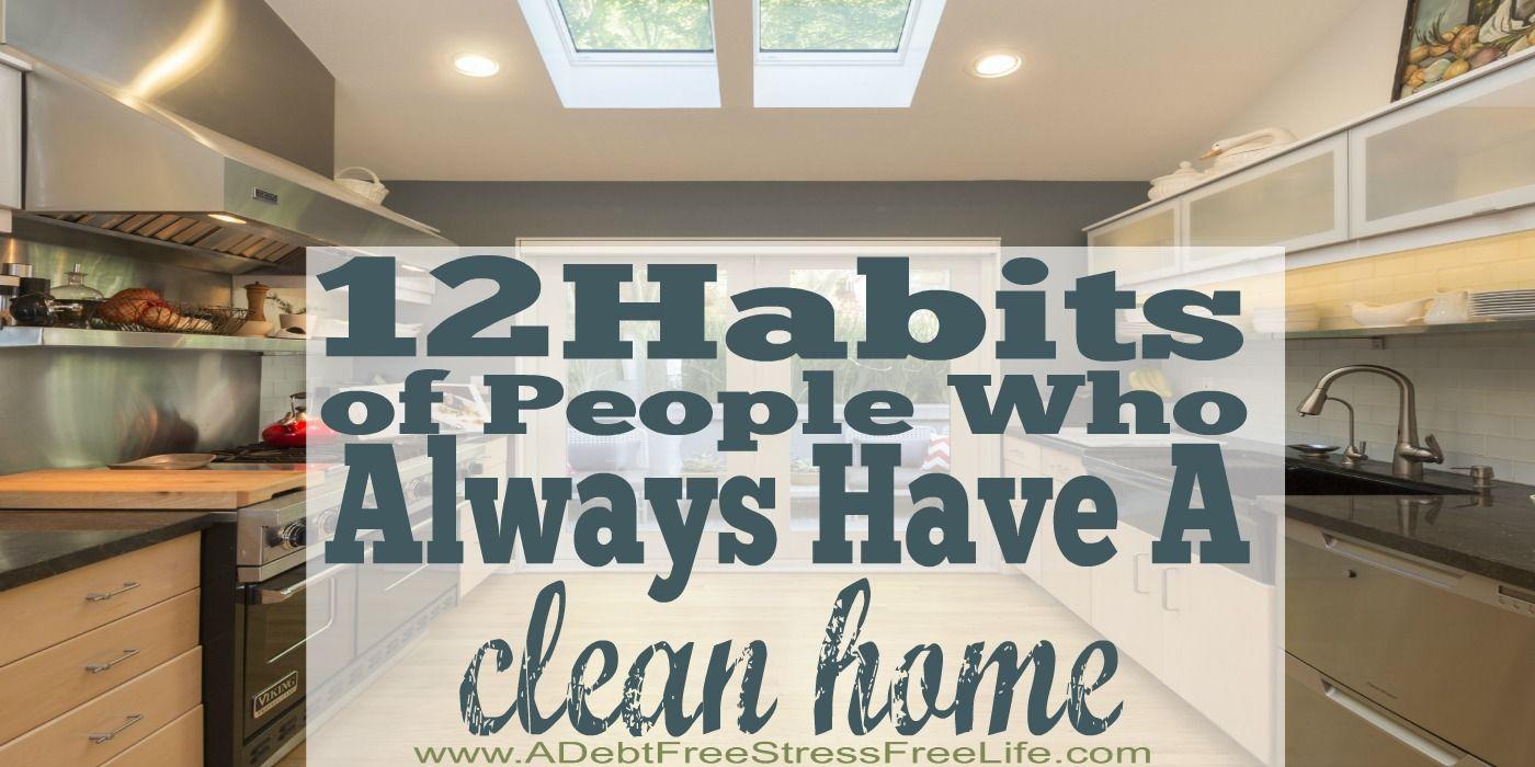 12 habits of people whose home is always clean