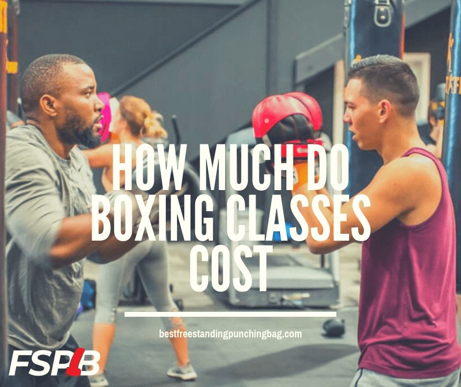 How Much Do Boxing Classes Cost Boxing Classes Boxing Training Kickboxing