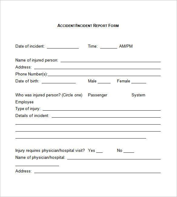 Incident Report Form, Incident