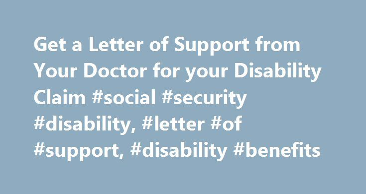 Get a Letter of Support from Your Doctor for your Disability Claim