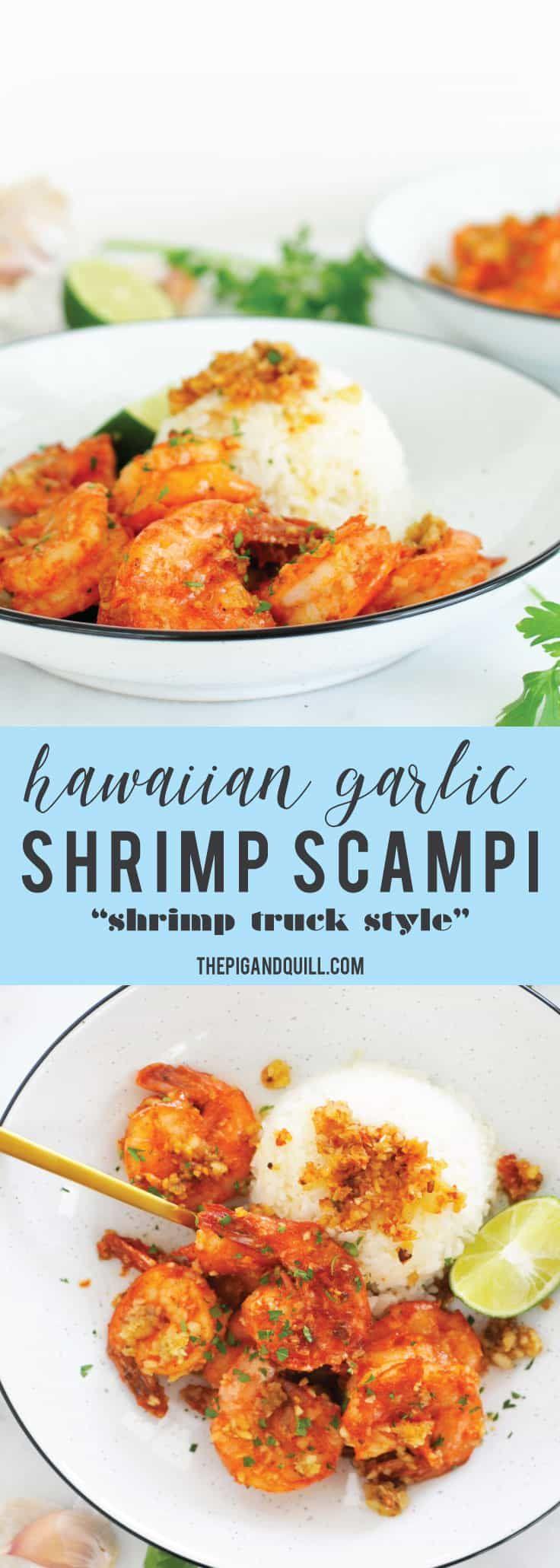 Hawaiian Shrimp Scampi (aka Shrimp Truck Garlic Shrimp) #garlicshrimprecipes