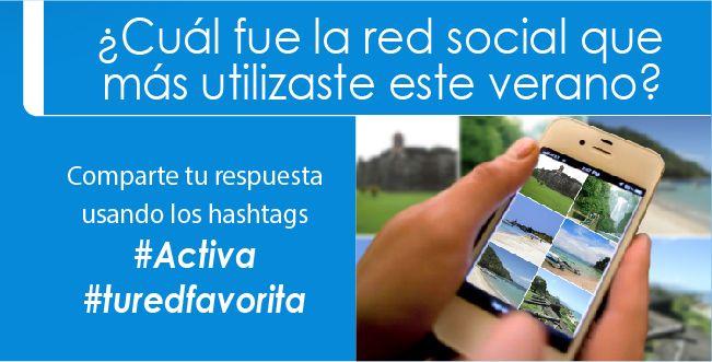 ¿Cuál fue la red social que más utilizaste este verano? #Activa #TuRedFavorita