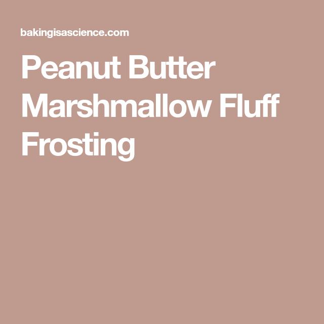 Peanut Butter Marshmallow Fluff Frosting #marshmallowflufffrosting
