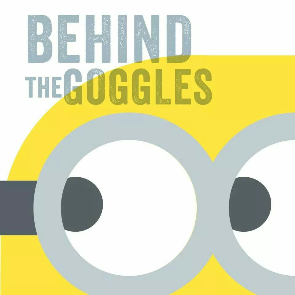 Behind the Goggles